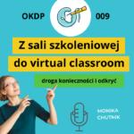 Z sali szkoleniowej do virtual classroom – droga konieczności i odkryć
